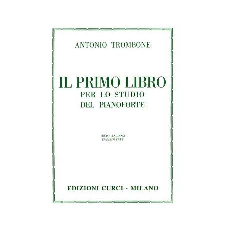 Trombone A. il primo libro per lo studio del pianoforte