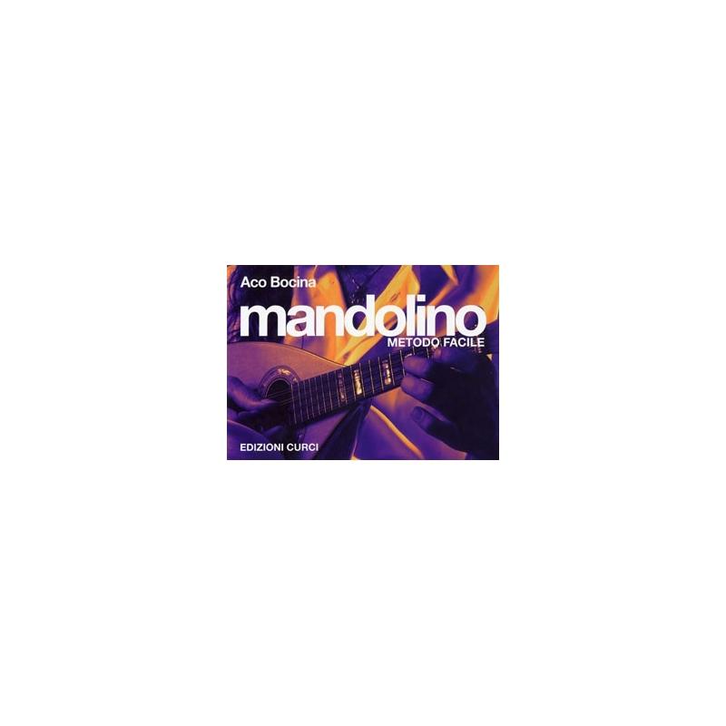 Mandolino metodo facile - Aco Bocina Curci