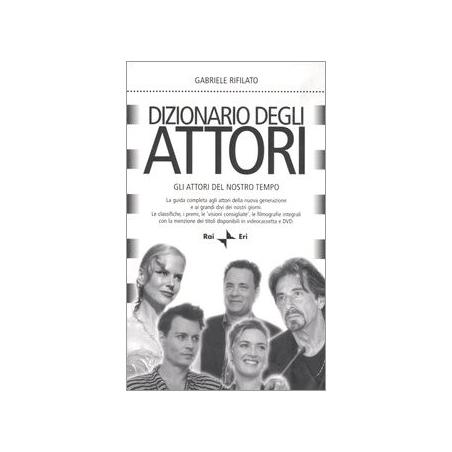 Dizionario degli attori